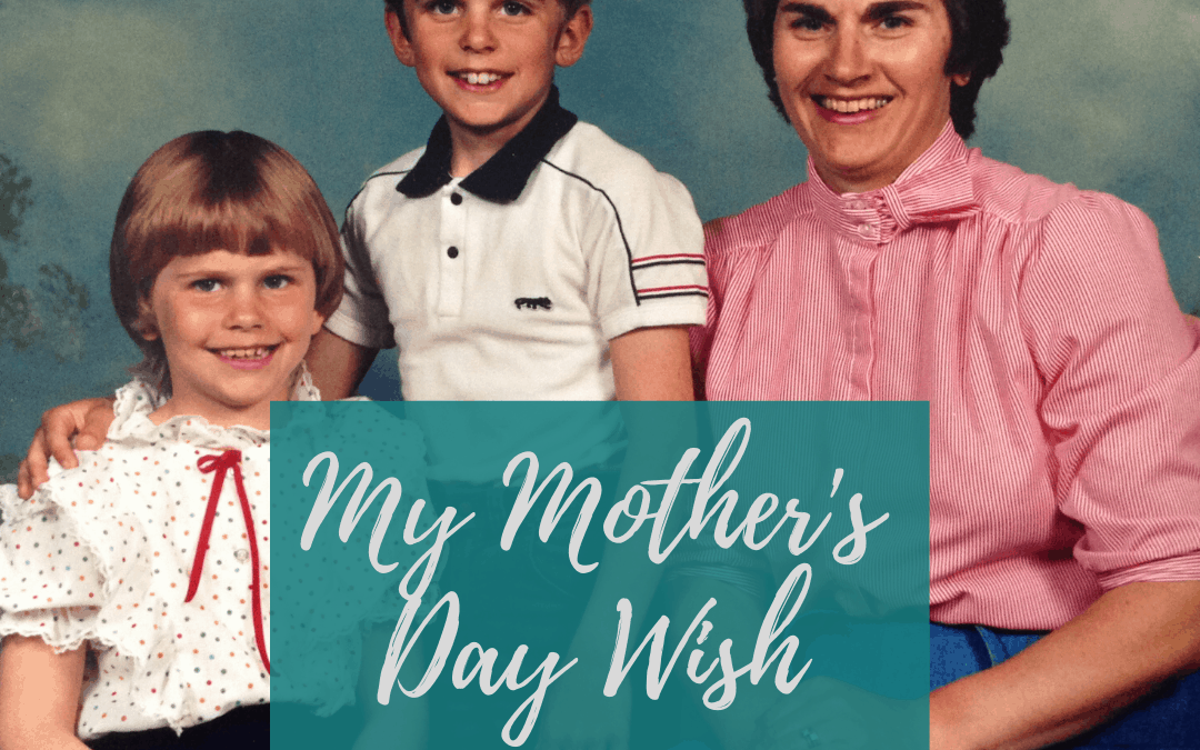 Motherless Mom, Mother's Day